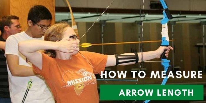 How To Measure Arrow Length
