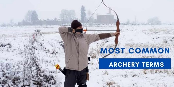 Most Common Archery Terms