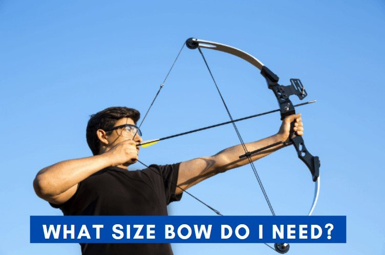 what size bow do I need