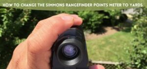 How to change the Simmons Rangefinder points meter to yards